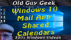 Window 10 Mail App Shared Calendars with Outlook or GMail