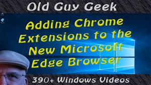 Install Chrome Extensions To The New Microsoft Edge Chromium Browser